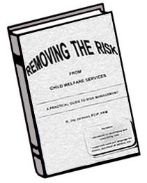 Removing the risk from child welfare services - book